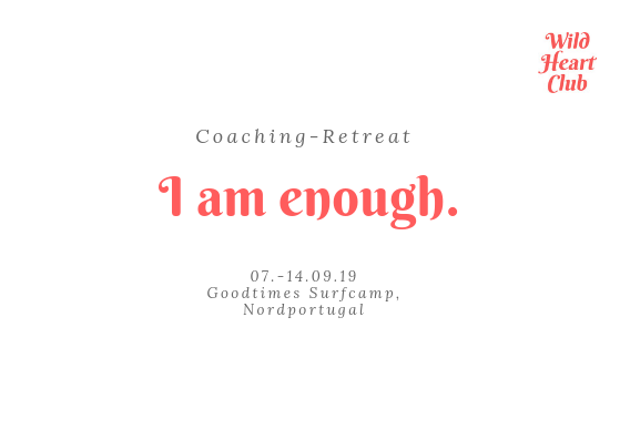 "7 Tage Gruppen-Coaching ""I am enough"" am Meer in Portugal"